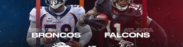 Atlanta Falcons vs. Denver Broncos (at Canton, Ohio), 8pm, NBC   NFL Hall of Fame Game 2019
